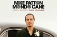 Mike Patton en Chile: Alain Johannes abrirá shows de Mondo Cane