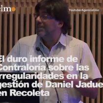 [Lo+comentado] Duro informe de Contraloría sobre graves irregularidades en la gestión del alcalde Daniel Jadue