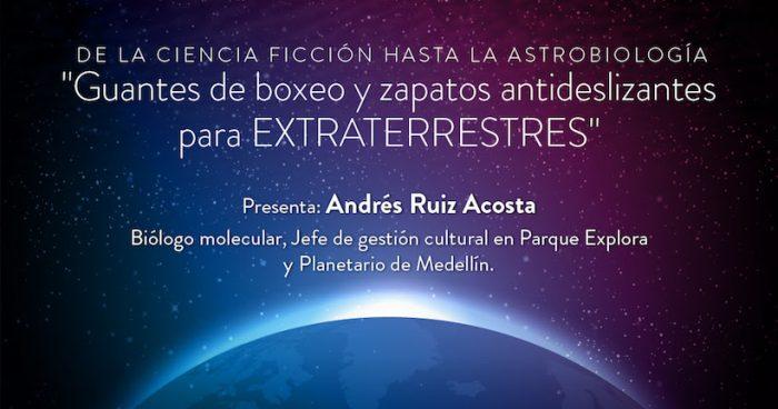 Charla sobre vida en el Universo con Andrés Ruiz en Planetario USACH