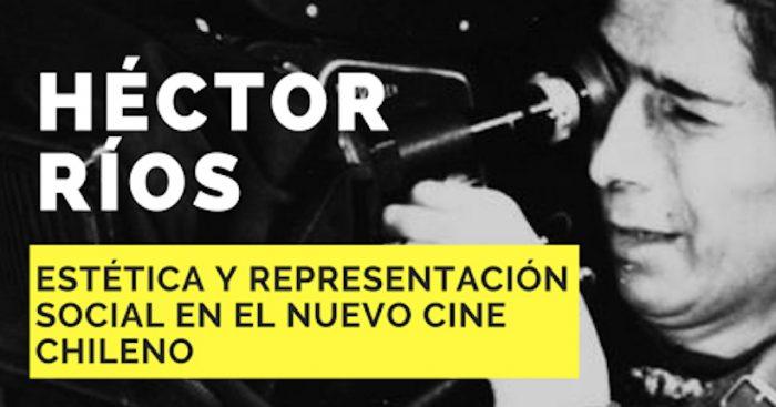 """Coloquios """"Héctor Ríos: Historia y Estética"""" en Instituto de la Comunicación e Imagen"""