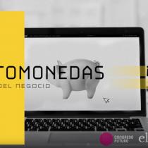 ¡Futuro Ahora!: Criptomonedas y blockchain en la frontera de una economía con nuevas reglas