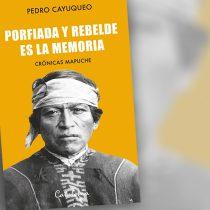 """Lanzamiento libro """"Porfiada y rebelde es la memoria"""" de Pedro Cayuqueo en FAS"""