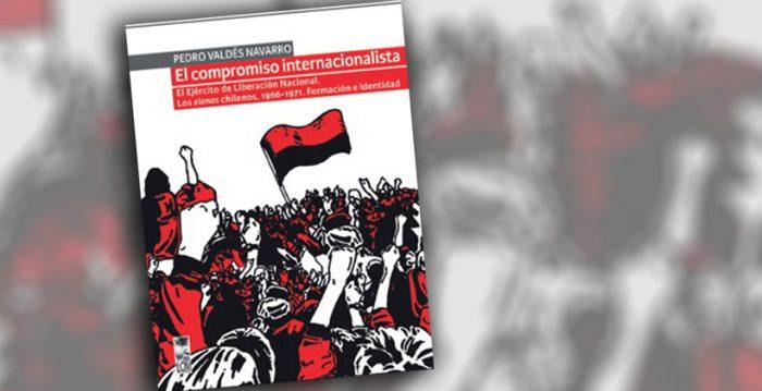"""Libro de Pedro Valdés """"El compromiso internacionalista"""""""