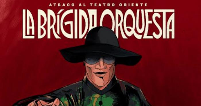 """La Brígida Orquesta presenta su primer disco """"Corte elegante"""" en Teatro Oriente"""