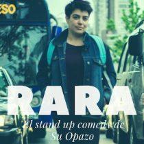 """Stand up """"Rara"""" de Su Opazo en Siam Thai restobar"""