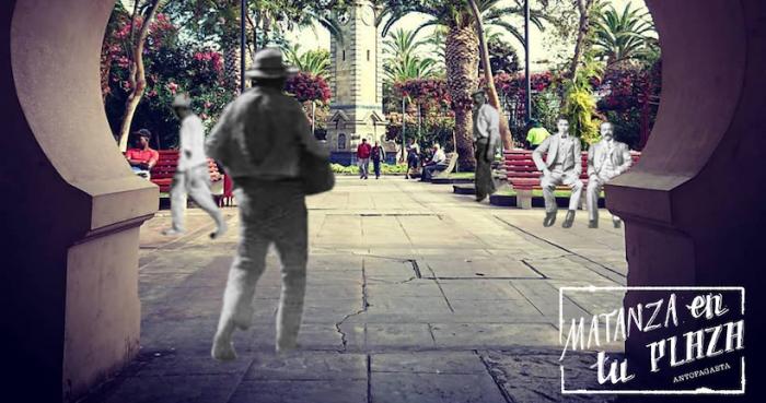 """Actividad conmemorativa """"Matanza en tu Plaza"""" en Antofagasta"""