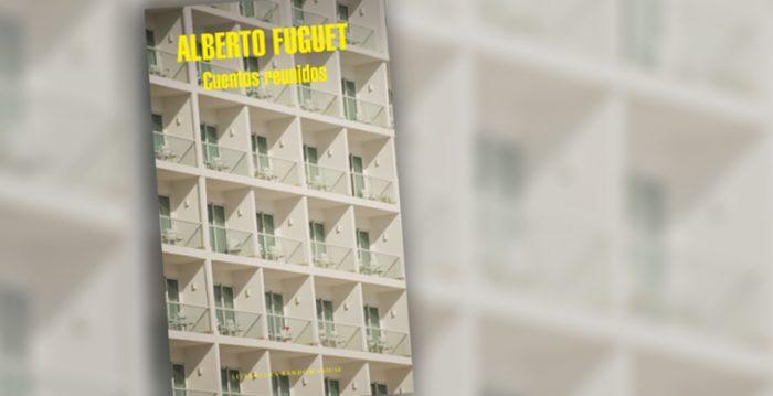 """Libro """"Cuentos reunidos"""" de Alberto Fuguet: la crueldad del egoísmo"""