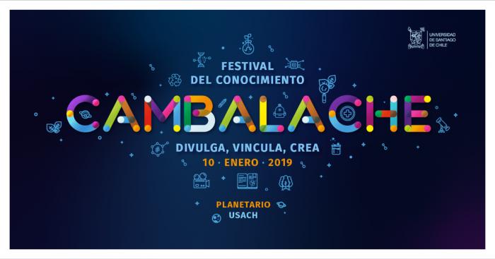 Festival del Conocimiento Cambalache en Planetario USACH