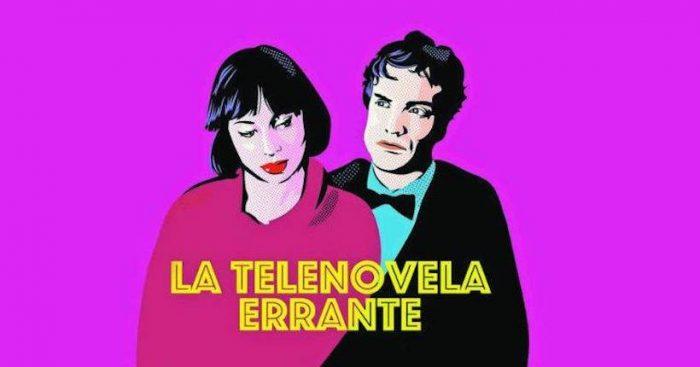 """Película """"La telenovela errante"""" de Raúl Ruiz en Cine Arte Normandie"""