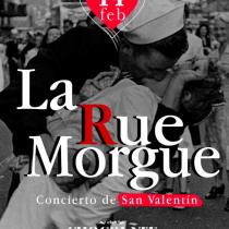 Concierto La Rue Morgue + Fiesta