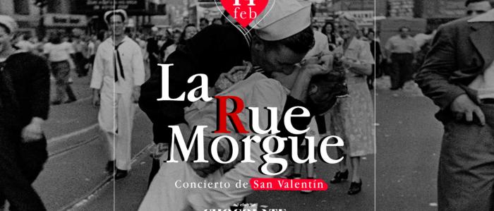 """Concierto La Rue Morgue + Fiesta """"Que vuelvan los lentos"""" en Club Chocolate"""