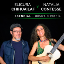 """Concierto poético """"Esencial: Contesse & Chihuailaf"""" en Teatro Nescafé de las Artes"""