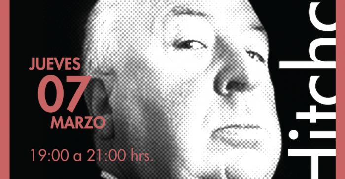 """Conversatorio """"Fanáticos del cine: Hitchcock"""" en Centro Arte Alameda"""