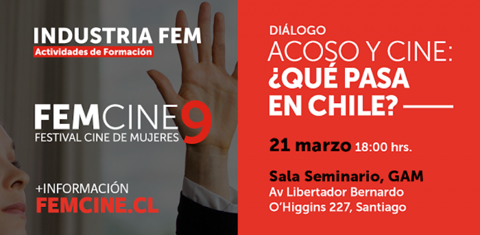 """FEMCINE9 diálogo """"Acoso y cine: ¿Qué pasa en Chile?"""" en Centro Gam"""