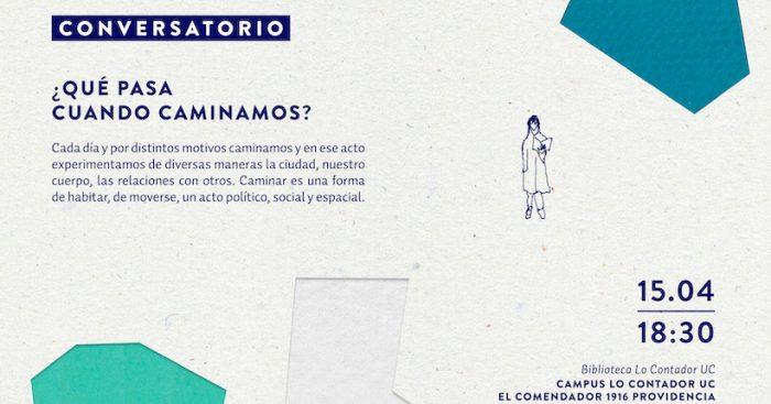 Conversatorio ¿Qué pasa cuando caminamos? en Biblioteca Lo Contador