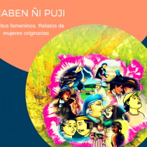 """Lanzamiento de libro """"Maben Ñi Puji Femeninos. Relatos de Mujeres Originarias"""