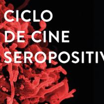 """Ciclo de cine  """"Seropositivo"""" en Biblioteca Nicanor Parra UDP"""