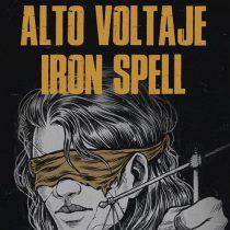 Alto Voltaje y Iron Spell en Bar de René
