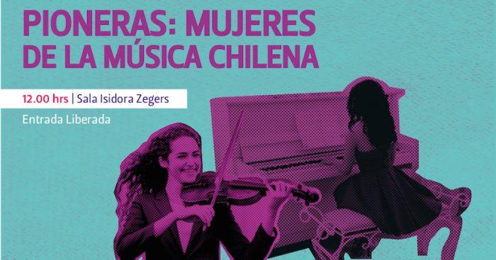Día del Patrimonio: «Pioneras: Mujeres de la música chilena» en Sala Isidora Zegers