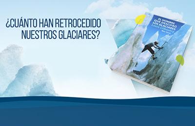 Lanzan versión digital y gratuita de libro que evidencia impactante retroceso de los glaciares en Chile