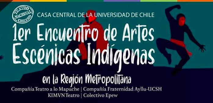 Lanzan Primer Encuentro de Artes Escénicas Indígenas en la Región Metropolitana