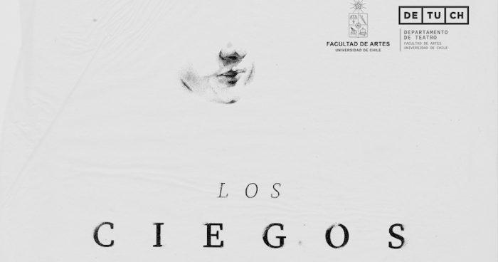 """Obra """"Los Ciegos"""" en Sala Agustín Siré"""