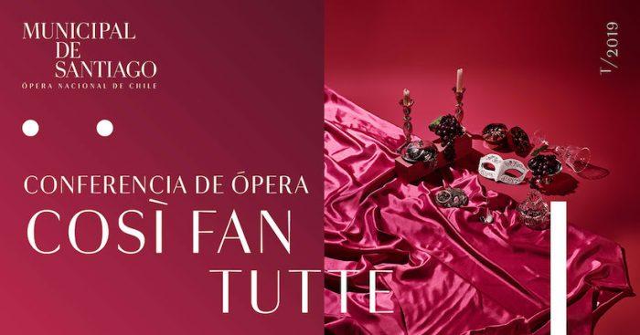 "Conferencia de ópera ""Così fan tutte"" en Municipal de Santiago"