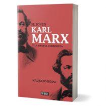Ex ministro de Cultura Mauricio Rojas lanza biografía intelectual de Karl Marx