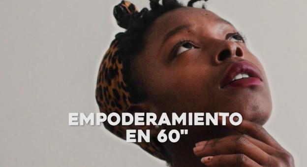 """""""Empoderamiento en 60 segundos"""": el concurso mundial de microcine sobre mujeres que inspiran"""