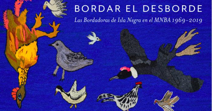 """Exposición """"Bordar el desborde"""" rescata el legado de las bordadoras de Isla Negra"""