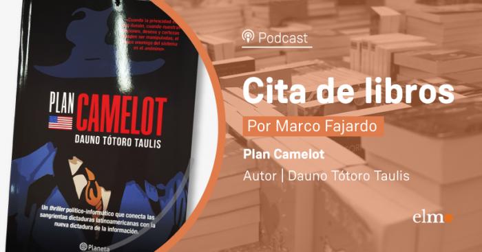 """Cita de libros: """"Plan Camelot"""": Chile, Guerra Fría y el espionaje en Internet"""