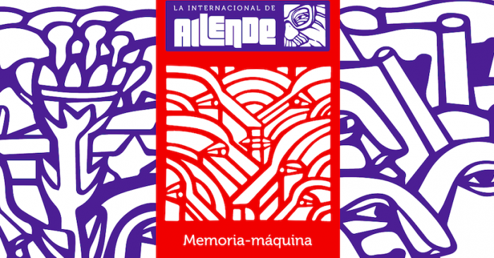 Memoria-máquina: Una propuesta para hacer memoria sobre el Chile de la Unidad Popular
