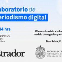 Segundo encuentro de periodismo digital de Facultad de Comunicaciones UC y El Mostrador