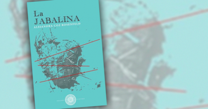 """Libro """"La jabalina"""" de Alejandra Coz Rosenfeld: desde lo macro al cosmos"""