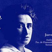 ColoquioA 100 añosdel asesinato de Rosa Luxemburgo en Universidad de Valparaíso