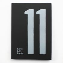 Sobre el libro 11 de Carlos Soto Román: El resto es literatura
