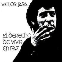 """Fundación Víctor Jara libera disco """"El derecho de vivir en paz"""" para descarga gratuita"""
