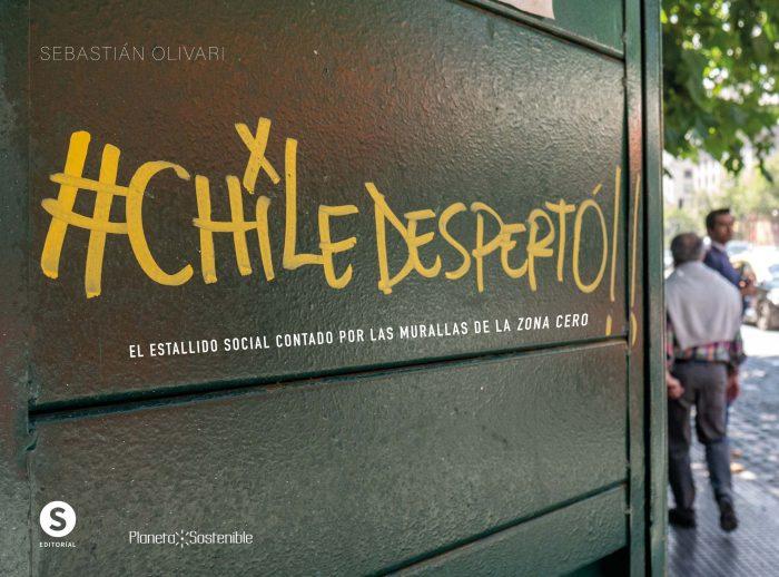 """""""Chile Despertó"""": Lanzan libro sobre el estallido social contado por las murallas de la zona cero"""