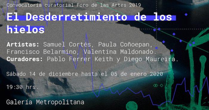 """Exposición colectiva """"El desderretimiento de los hielos"""" en Galería Metropolitana"""