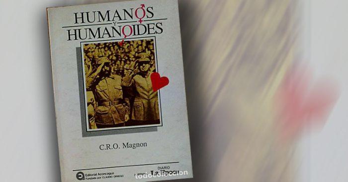 """Libro """"Humanos y Humanoides"""": La capacidad de emitir opiniones sin reconocer límites"""