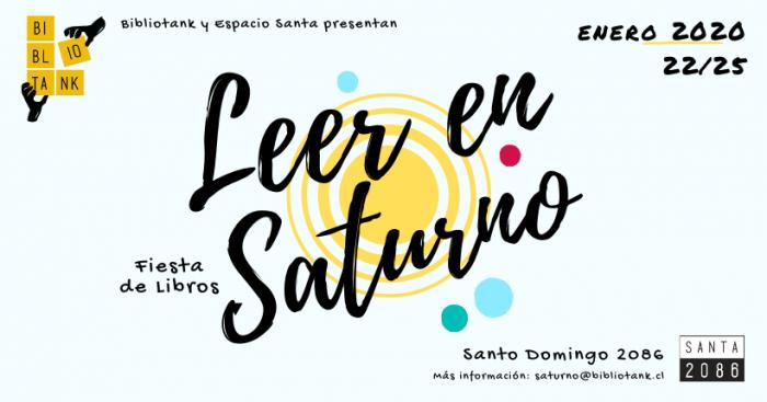 Fiesta de Libros y Lectura: Leer en Saturno en Espacio Santa, Barrio Yungay