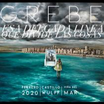 Exposición de Grebe en Castillo Wulff