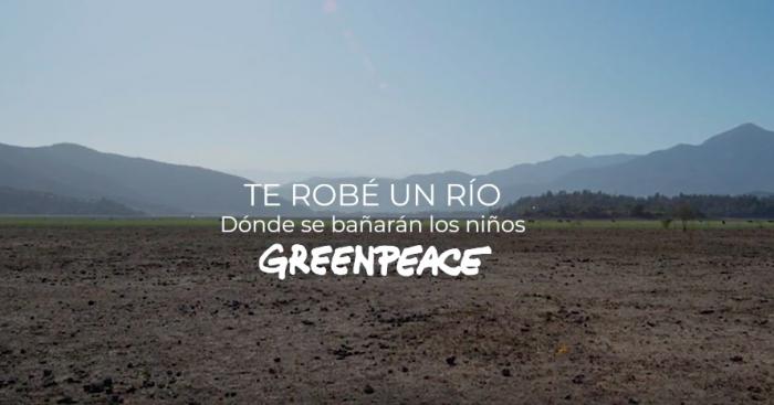 """""""Te robé un río"""": el viral Greenpeace para denunciar la crisis hídrica"""