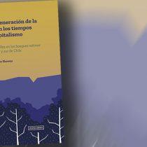 """Libro """"La regeneración de la vida en los tiempos del capitalismo"""": hacerse cargo del desorden más que procurar un nuevo orden"""