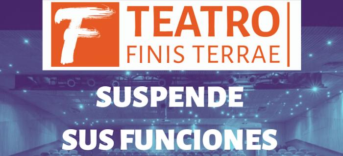 Suspensión de funciones en Teatro Finis Terrae