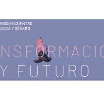 """Encuentro de Música y Género """"Transformación y futuro"""" en Centro GAM"""