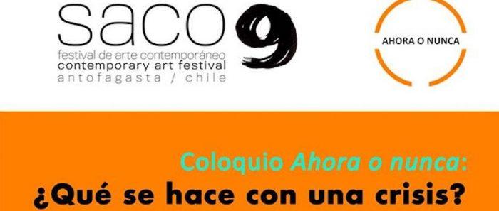 SACO9: Coloquio Ahora o nunca: ¿Qué se hace con una crisis? vía online