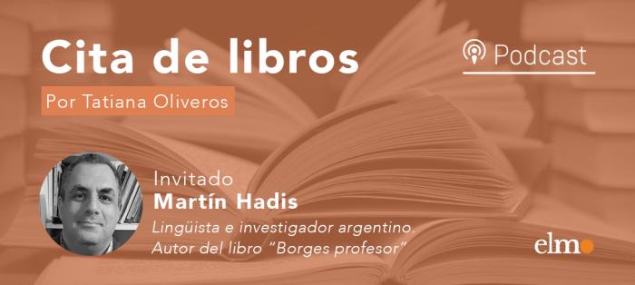 """Autor del libro """"Borges profesor"""" relata la sorpresa que significó encontrar las transcripciones del curso completo de literatura inglesa del reconocido escritor argentino"""