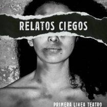 """""""Relatos ciegos"""", el cortometraje sobre el estallido estrenado en Berlín"""