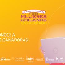 Cinco equipos son galardonados en concurso Nacional de Videos de Mujeres Chilenas en Ciencia